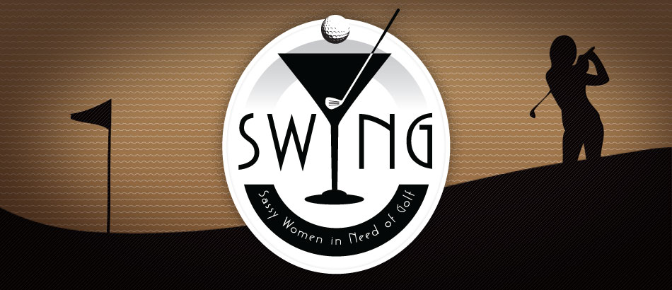 SWING — Sassy Women in Need of Golf